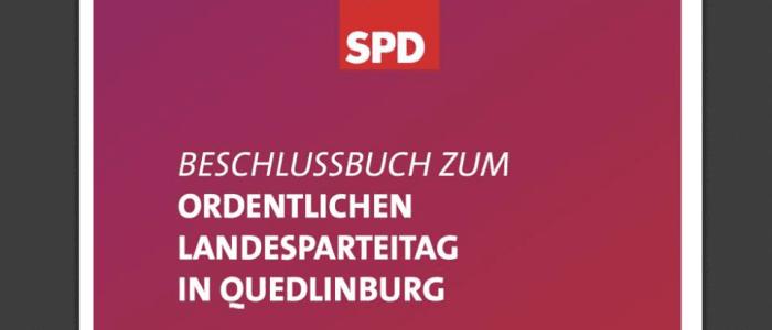 Beschlussbuch zum ordentlichen Landesparteitag in Quedlinburg 2013