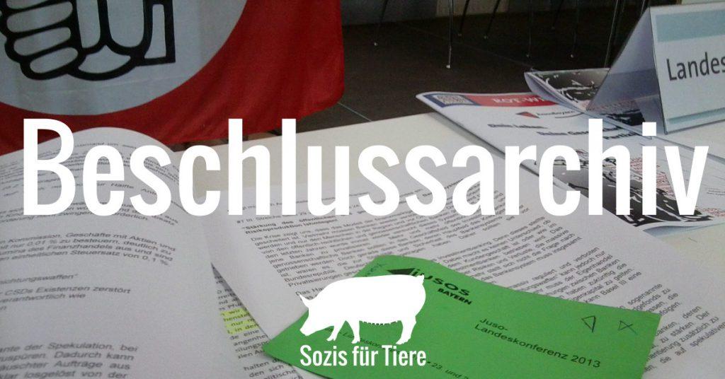 SPD-Antragsunterlagen, Überschrift: Beschlussarchiv