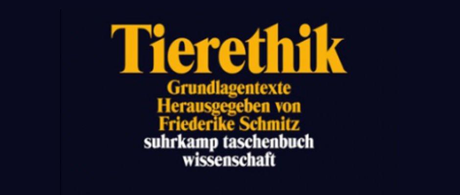 Cover: Sammelband Tierethik von Friederike Schmitz